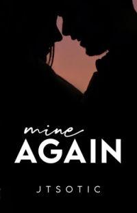 Mine Again cover