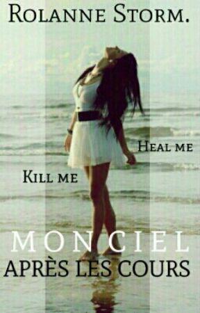 Mon ciel apres les cours : Kill me, heal me. by Amyrira