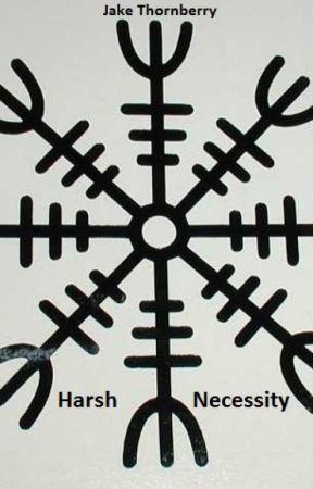 Harsh Necessity by JakeThornberry