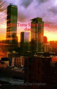 Yep, Tony Stark is my dad. cover