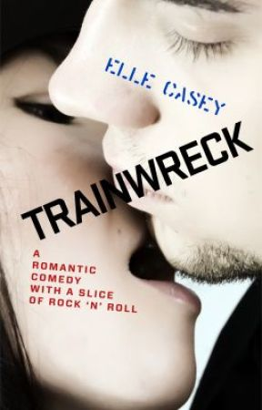 Trainwreck by ElleCasey