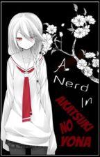 A Nerd In Akatsuki No Yona by Shadow-Wielder