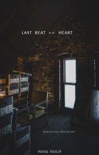 Last Beat Of My Heart✓ by curlingwands