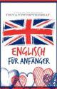 Englisch für Anfänger by