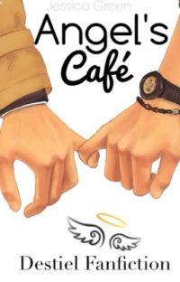 Angel's Café [DESTIEL FANFIC] cover