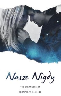 Nasze nigdy (The Strangers, #1) cover