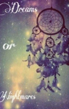 Dreams or Nightmares? by Giux22