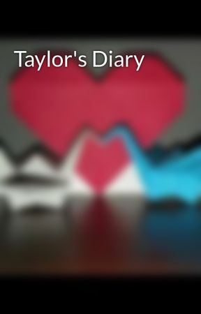 Taylor's Diary by junespringgirl5