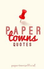 Paper Towns Quotes by PaperTownsOfficial
