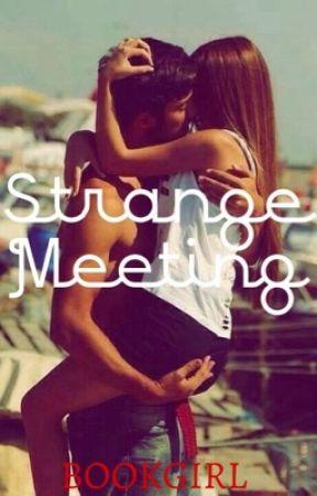 Strange meeting by BookGirl123we