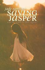 Saving Jasper | ✓ [COMPLETE] by ruinedcity