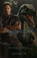 Prehistoric Love (Jurassic World Fanfiction ⇝ 1st Book)  by mrsxpratt