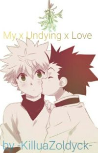 My x Undying x Love [Killugon] (BoyxBoy) cover
