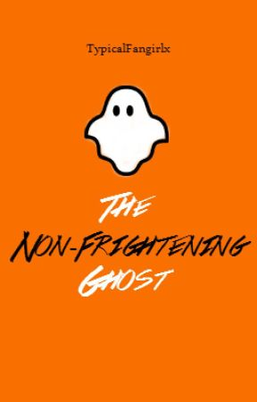 The Non-Frightening Ghost » h.s. by TypicalFangirlx