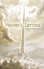 Heaven's Letters by Mark777Brislin