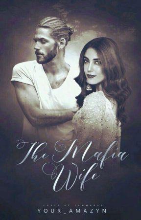 The Mafia Wife by Your_amazyn