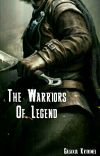 The Warriors Of Legend {HIATUS} cover