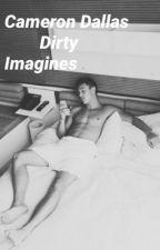 Cameron Dallas • Dirty Imagines by GilinskysThotie