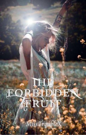 The Forbidden Fruit - SAMPLE by MissTroubleX
