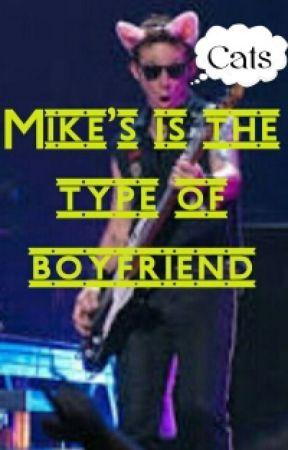 Mike's is type of boyfriend by PonyDeDoblas