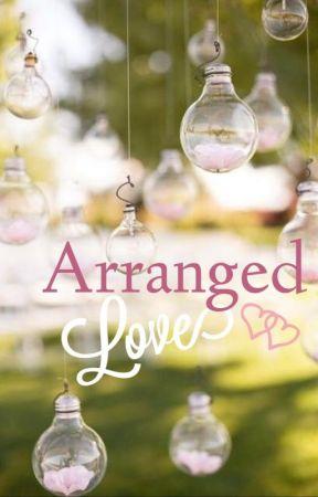 Arranged Love... by Ladybug_blue