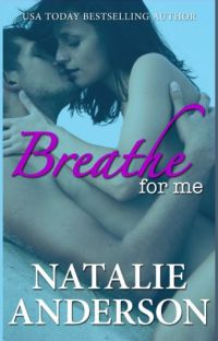 Breathe For Me (Be For Me 1: Xander) cover