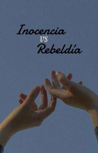 Inocencia VS Rebeldia [Yaoi/B-L] cover