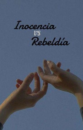 Inocencia VS Rebeldia [Yaoi/B-L] by Karito-sama