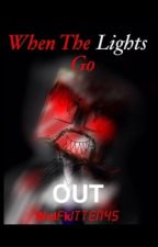 When The Lights Go Out (A Derp Ssundee Horror Story) by wolfkitten45