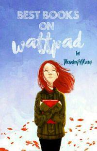 Best Books on Wattpad [√] cover
