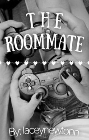 The Roommate by laceynewtonn