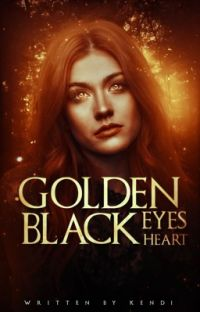 GOLDEN EYES, BLACK HEART | OUAT NEVERLAND ( undergoing editing ) cover