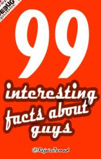 99 INTERESTING FACTS ABOUT GUYS  ✓ cover