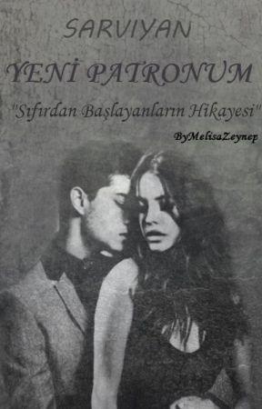 YENİ PATRONUM by sarviyan