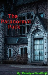 The Paranormal Pack! [Complete] cover