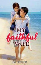 My Faithful Wife ni my_kesh