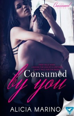 Consumed by You (The Consumed Series, #1) SAMPLE