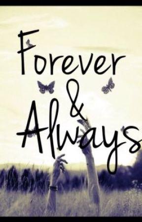 Forever&Always by DauntlessGuardian