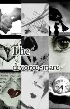 The divorce-mare by maathui
