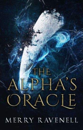 The Alpha's Oracle (PUBLISHED, IronMoon #1)