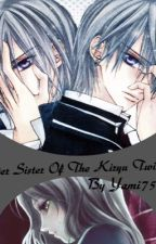 Older Sister Of The Kiryu Twins (Vampire Knight Fan-Fiction) BOOK 1 by Yami757