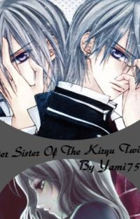 Older Sister Of The Kiryu Twins (Vampire Knight Fan-Fiction) BOOK 1 cover