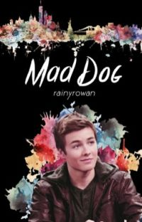 Mad Dog ❀ Rucas cover