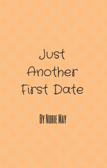 Just Another First Date
