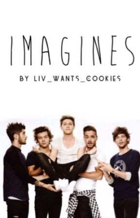 Imagines by Liv_Wants_Cookies
