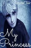 My Princess | Jack Frost ✔ cover