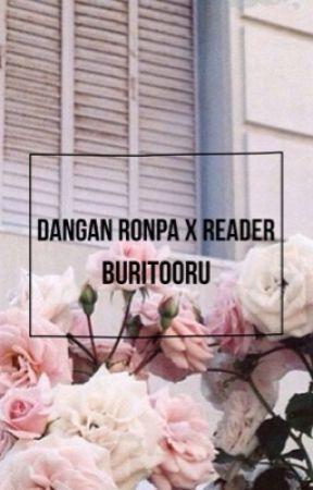 Various! Dangan Ronpa X Reader by buritooru