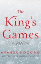 The King's Games by AmandaHocking