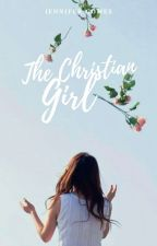 The Christian Girl | ✓ by Dino_Chick