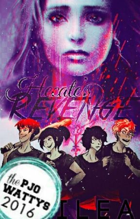 Hecate's Revenge {○Percy Jackson Fanfiction○} by Chilea